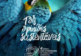 4º Prêmio José Lutzenberger de Jornalismo Ambiental tem campanha criada pela Agência Moove
